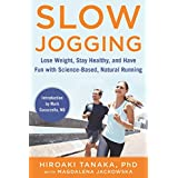 Langsam Jogging: Lose Weight, Stay Healthy, and Have Fun with Science-Based, Natural Running