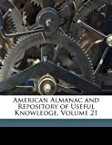 American Almanac and Repository of Useful Knowledge, Jared Sparks and Francis Bowen, 1149204311