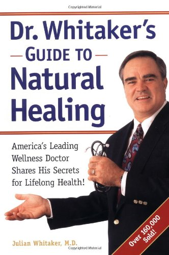 Dr Whitaker S Guide To Natural Healing
