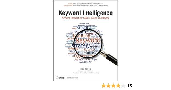 Keyword Intelligence: Keyword Research for Search, Social ...