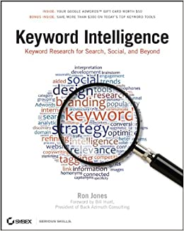Keyword Intelligence: Keyword Research for Search, Social, and Beyond: Amazon.es: Ron Jones: Libros en idiomas extranjeros