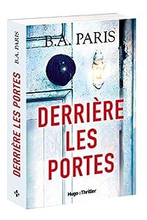 Derrière les portes (2017) - B.A. Paris