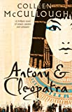 Antony and Cleopatra by Colleen McCullough front cover