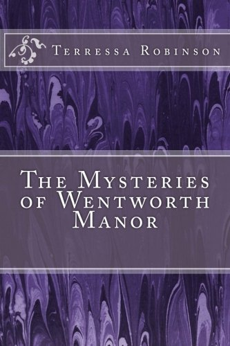 The Mysteries of Wentworth Manor