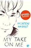 My take on me: Autobiografie