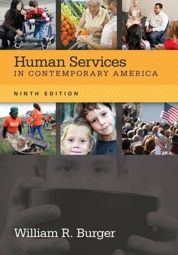 Human Services in Contemporary America (HSE 110 Introduction to Human Services)