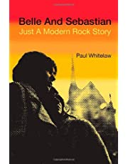 Belle and Sebastian: Just a Modern Rock Story