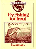 img - for Fly Fishing for Trout (Fishing Skills) book / textbook / text book