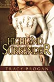 Highland Surrender by  Tracy Brogan in stock, buy online here