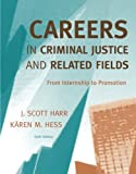 Careers in Criminal Justice and Related Fields 6th Edition