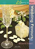 Wedding Favours, Michelle Powell, 1844483487