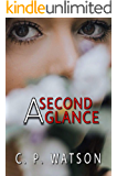 A Second Glance: A Lesbian Romance (Just Write Book 3)