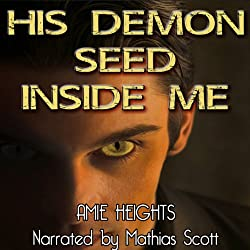 His Demon Seed Inside Me - Breeding with Evil