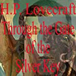 Through the Gates of the Silver Key | H. P. Lovecraft