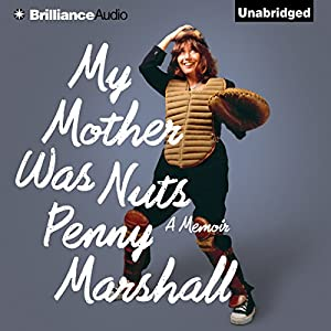 My Mother Was Nuts Audiobook