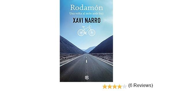 Rodamón: Una volta al món amb bici (No ficción): Amazon.es: Narro ...