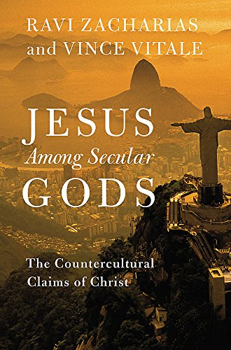 Jesus Among Secular Gods: The Countercultural Claims of Christ (The Lordship Of Jesus Christ Bible Study)