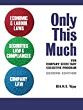 img - for Only This Much: Economic & Labour Laws, Securities Law & Compliances and Company Law book / textbook / text book