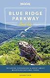 Moon Blue Ridge Parkway Road Trip (Moon Handbooks)