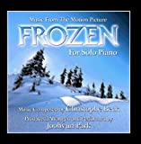 Frozen: Music from the Motion Picture for Solo Piano