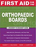 First Aid for the Orthopaedic Boards (First Aid Series)