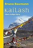 Kailash: Tibets heiliger Berg