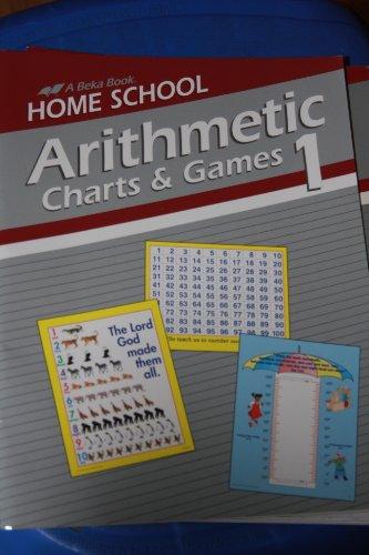 Abeka Arithmetic Charts and Games 1 (A Beka Book Home School Teacher Materials)
