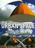 New Urban Spaces, Jacobo Krauel, 8496263649
