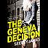 The Geneva Decision (Sabel Origins Book 1)