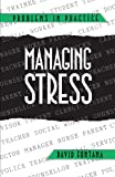 Managing Stress (Problems in Practice)