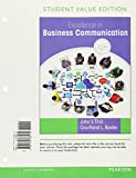 Excellence in Business Communication, Student Value Edition Plus MyBCommLab with Pearson EText -- Access Card Package 9780134421810