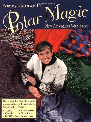 - Nancy Cornwell's Polar Magic: New Adventures With Fleece