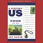 The New Nation: A History of US, Book 4 | Joy Hakim