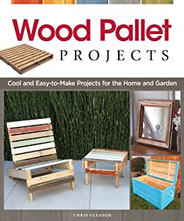 Wood Pallet Projects Cool And Easy To Make Projects For The Home And Garden