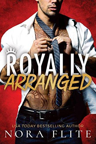 (Royally Arranged (Bad Boy Royals Book 3))