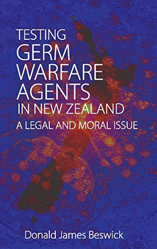 Testing Germ Warfare Agents in New Zealand: A Legal and