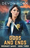 Gods and Ends (Ordinary Magic) (Volume 3)