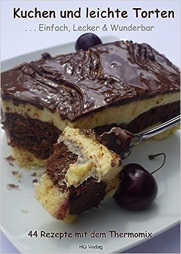 Kuchen Und Leichte Torten Einfach Lecker Wunderbar 44