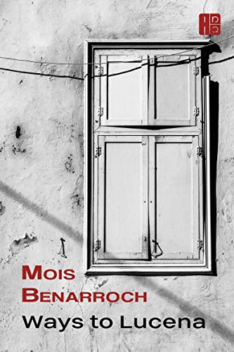 Book: Lucena by Mois Benarroch