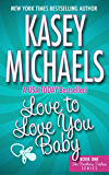 Love To Love You Baby (THE BROTHERS TREHAN SERIES Book 1)
