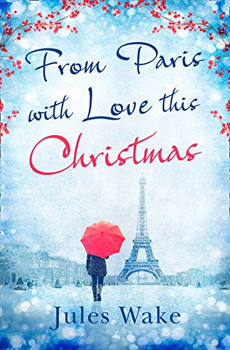 From Paris With Love This Christmas by HarperImpulse
