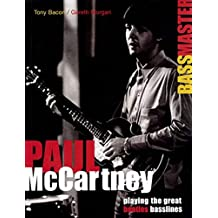 Paul McCartney - Bass Master: Playing the Great Beatles Basslines