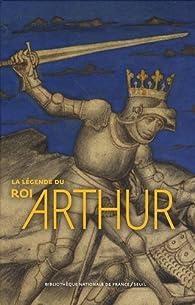 La légende du roi Arthur par Thierry Delcourt