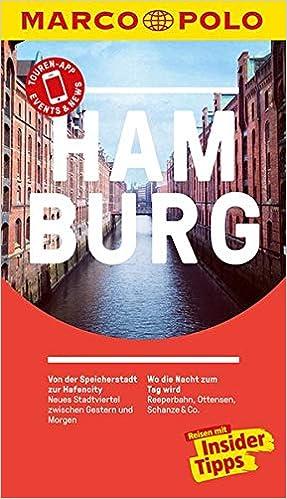 14cfbf877255 MARCO POLO Reiseführer Hamburg: Reisen mit Insider-Tipps. Inkl. kostenloser  Touren-App und Event&News: Amazon.de: Dorothea Heintze, Katrin Wienefeld:  ...