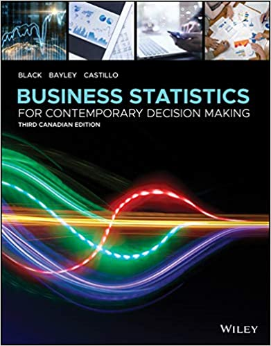 Business Statistics: For Contemporary Decision Making, 3rd Canadian Edition - Original PDF