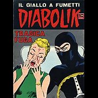 DIABOLIK (49): Tragica fuga (Italian Edition)