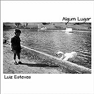 Algum Lugar [Explicit]