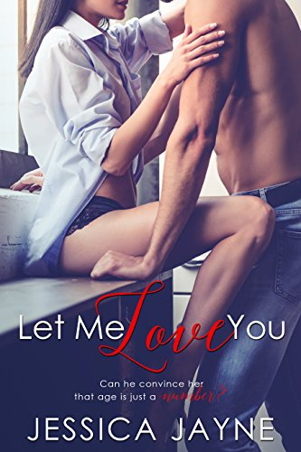 Let Me Love You by [Jayne, Jessica]
