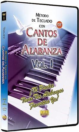 Metodo Con Cantos De Alabanza -- Teclado 1: Tu Puedes Tocar Tus Alabanzas Favoritas