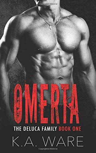 Read Online Omerta: A DeLuca Family Novel (The DeLuca Family Series) (Volume 1) pdf